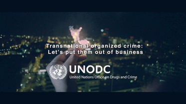 Transnational organized crime: Let us put them out of business