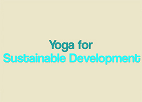 Yoga for sustainable development: #Yoga4SDGs
