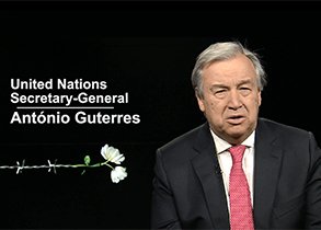 Video Message by United Nations Secretary-General António Guterres, on the occasion of the International Day of Commemoration in Memory of the Victims of the Holocaust.
